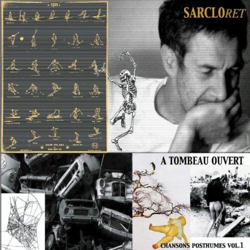 Sarclo - A Tombeau Ouvert - Preis vom 03.09.2020 04:54:11 h