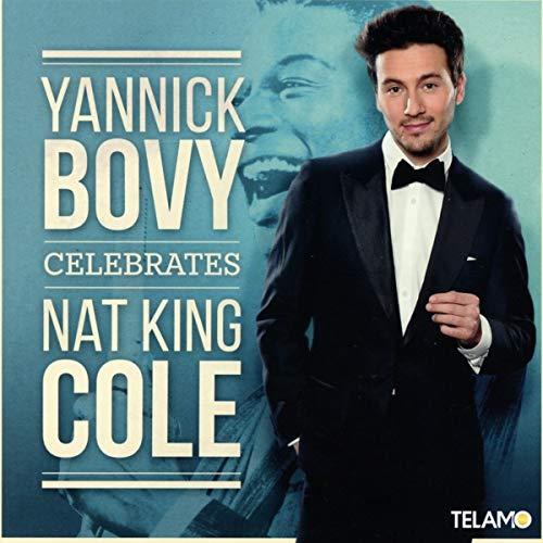 Yannick Bovy - Yannick Bovy Celebrates Nat King Cole - Preis vom 08.11.2019 05:55:38 h