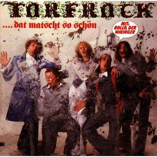 Torfrock - Dat Matscht So Schön - Preis vom 03.05.2021 04:57:00 h