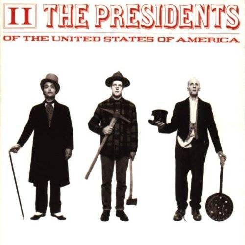 the Presidents of the U.S.a. - II - Preis vom 10.05.2021 04:48:42 h