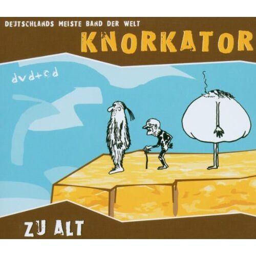 Knorkator - Zu Alt - Preis vom 16.05.2021 04:43:40 h