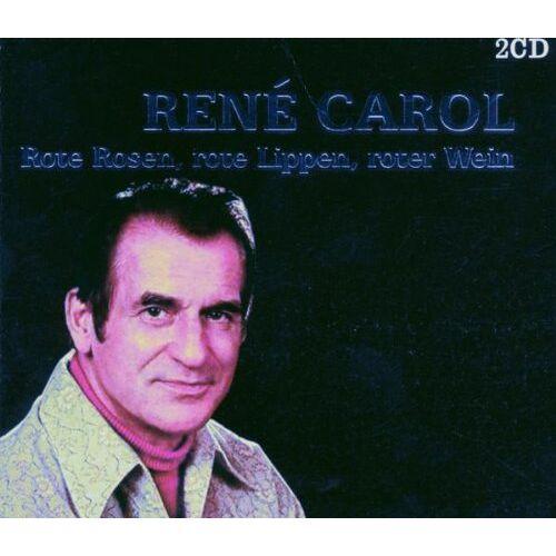 Rene Carol - Rote Rosen,Rote Lippen,Roter Wein - Preis vom 23.02.2021 06:05:19 h