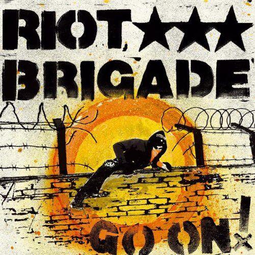 Riot Brigade - Go on! - Preis vom 04.09.2020 04:54:27 h