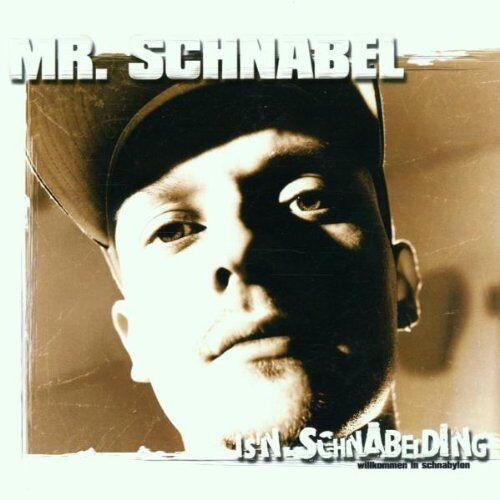 Mr.Schnabel - Is'n Schnabelding - Willkommen in Schnabylon - Preis vom 05.09.2020 04:49:05 h