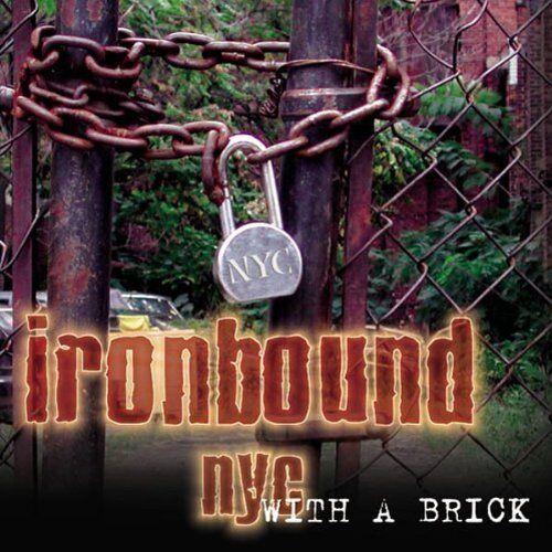 Ironbound NYC - With a Brick - Preis vom 09.05.2021 04:52:39 h