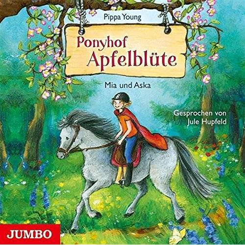 Jule Hupfeld - Ponyhof Apfelblüte 5.Mia und Aska - Preis vom 17.04.2021 04:51:59 h