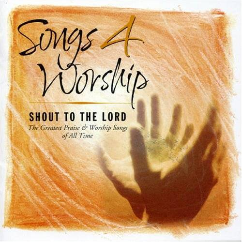 Songs 4 Worship - Songs 4 Worship:Shout to Lord - Preis vom 18.04.2021 04:52:10 h