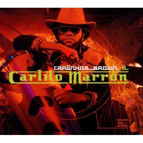 Carlinhos Brown - Carlinhos Brown e Carlito Marron - Preis vom 03.05.2021 04:57:00 h