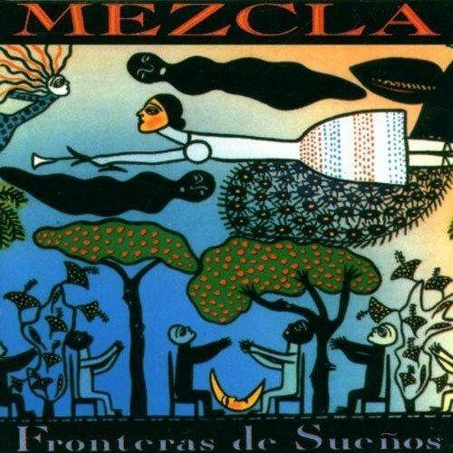 Mezcla - Fronteras De Suenos - Preis vom 06.09.2020 04:54:28 h