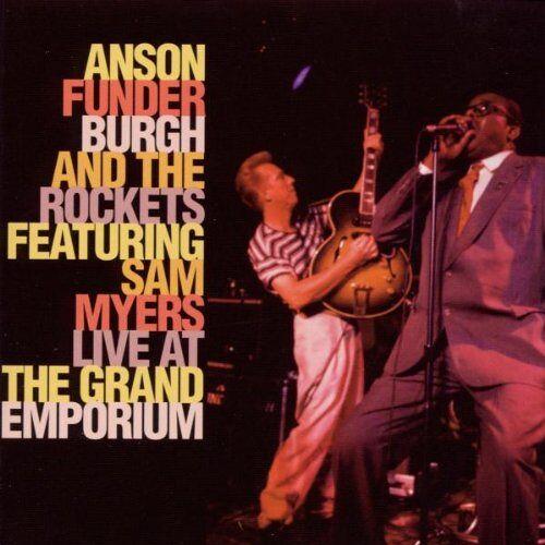 Funderburgh, Anson & the - Live at the Grand Emporium - Preis vom 06.03.2021 05:55:44 h