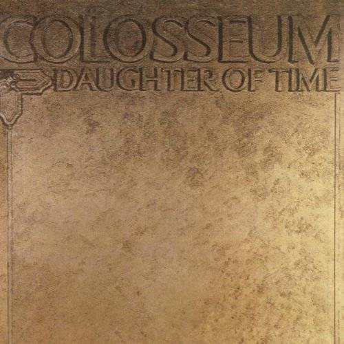 Colosseum - Daughter of Time - Preis vom 05.05.2021 04:54:13 h