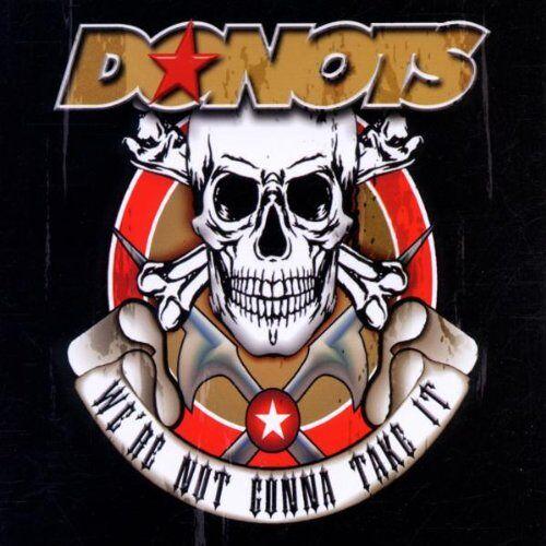 Donots - We'Re Not Gonna Take It - Preis vom 01.03.2021 06:00:22 h
