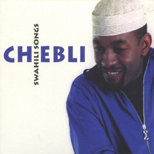 Chebli - Swahili Songs - Preis vom 06.09.2020 04:54:28 h