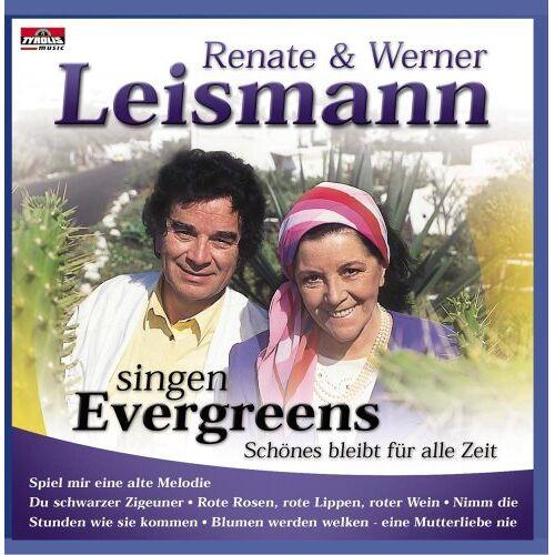 Leismann, Renate & Werner - Renate & Werner Leismann singen Evergreens - Preis vom 05.09.2020 04:49:05 h