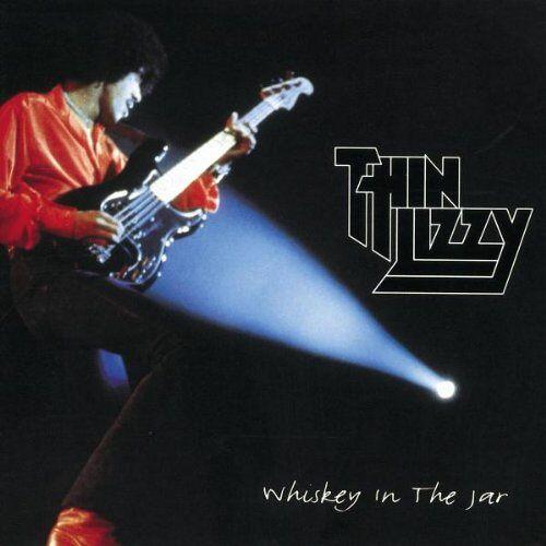 Thin Lizzy - Whisky in the Jar - Preis vom 10.04.2021 04:53:14 h