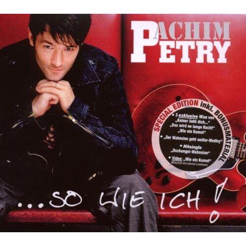 Achim Petry - So Wie Ich! - Preis vom 16.04.2021 04:54:32 h