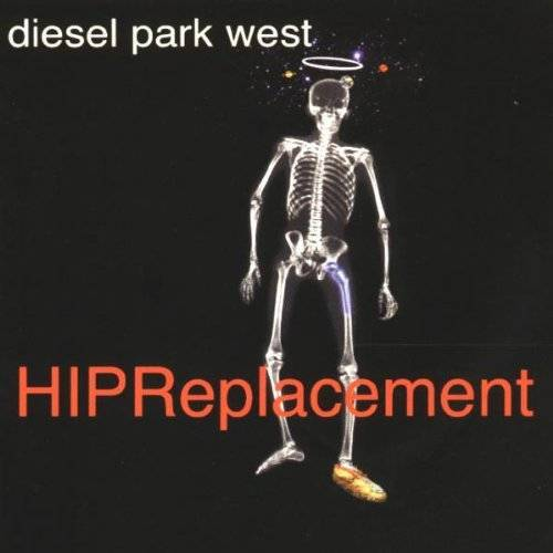 Diesel Hip Replacement - Preis vom 06.09.2020 04:54:28 h
