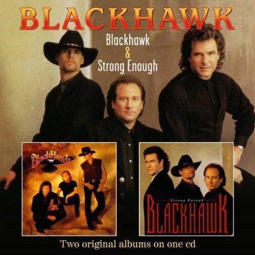 Blackhawk - Blackhawk/Strong Enough (Spv Country) - Preis vom 15.04.2021 04:51:42 h