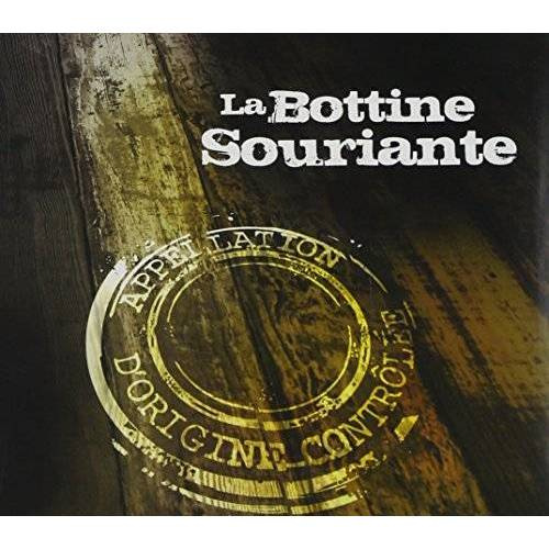 La Bottine Souriante - Appellation d'origine contrôlée - Preis vom 20.10.2020 04:55:35 h