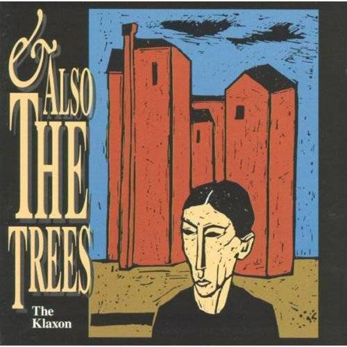 And Also the Trees - The Klaxon - Preis vom 20.10.2020 04:55:35 h