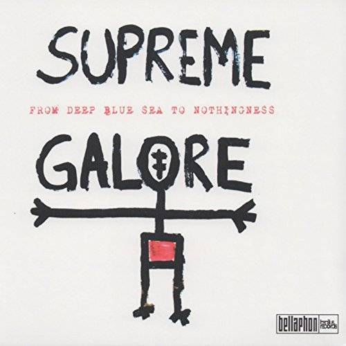 Supreme Galore - From Deep Blue Sea to Nothingness - Preis vom 20.10.2020 04:55:35 h