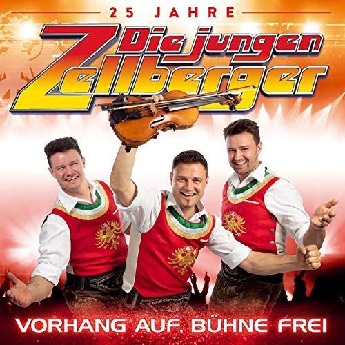 Die jungen Zellberger - Vorhang auf, Bühne frei; 25 Jahre - Preis vom 11.05.2021 04:49:30 h