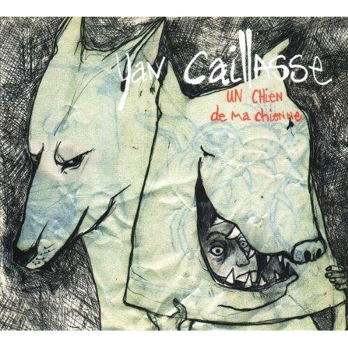 Yan Caillasse - Un Chien de Ma Chienne - Preis vom 01.03.2021 06:00:22 h