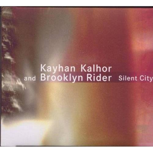 Kayhan Kalhor - Silent City - Preis vom 24.02.2021 06:00:20 h