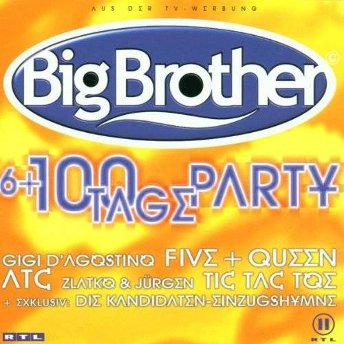 Various - Big Brother-6+100 Tage Party - Preis vom 14.04.2021 04:53:30 h