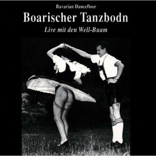 Well-Buam - Boarischer Tanzbodn - Preis vom 14.04.2021 04:53:30 h