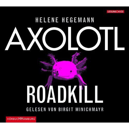 Helene Hegemann - Axolotl Roadkill - Preis vom 20.10.2020 04:55:35 h