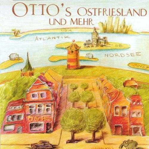 Otto Waalkes - Best Of Ostfriesland And More - Preis vom 06.04.2021 04:49:59 h