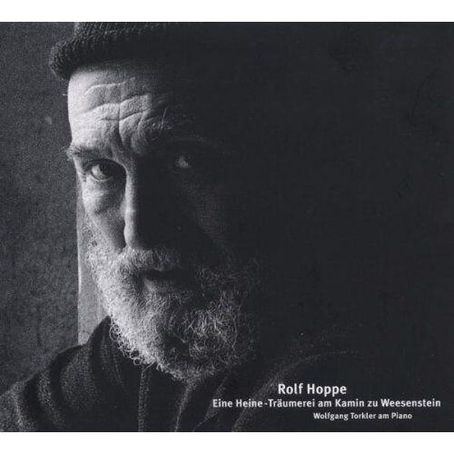 Rolf Hoppe - Eine Heineträumerei am Kamin zu Weesenstein - Preis vom 05.03.2021 05:56:49 h