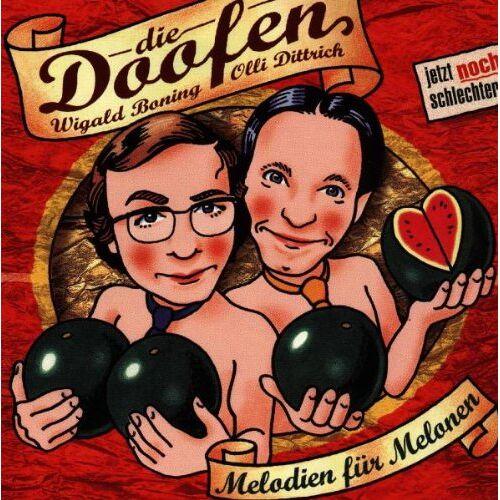 die Doofen - Melodien für Melonen - Preis vom 21.10.2020 04:49:09 h