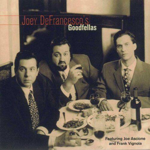 Joey Defrancesco - Joey Defrancesco's Goodfellas - Preis vom 14.04.2021 04:53:30 h