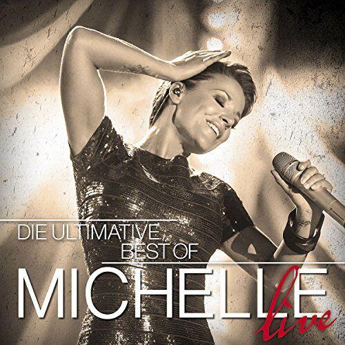 Michelle - Die Ultimative Best Of - Live - Preis vom 14.05.2021 04:51:20 h