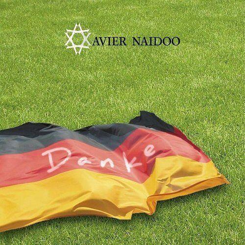 Xavier Naidoo - Danke - Preis vom 18.04.2021 04:52:10 h