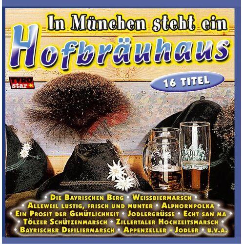 Various - In München steht ein Hofbräuhaus - Preis vom 18.04.2021 04:52:10 h