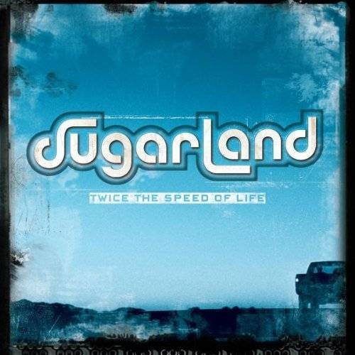 Sugarland - Twice the Speed of Life - Preis vom 06.03.2021 05:55:44 h