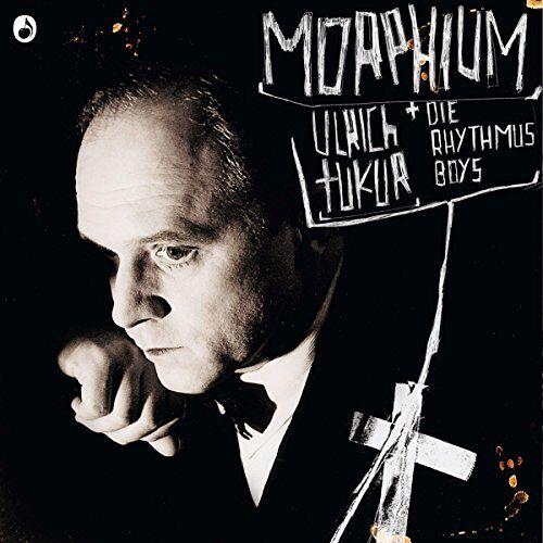 Ulrich Tukur & Die Rhythmus Boys - Morphium - Preis vom 16.04.2021 04:54:32 h