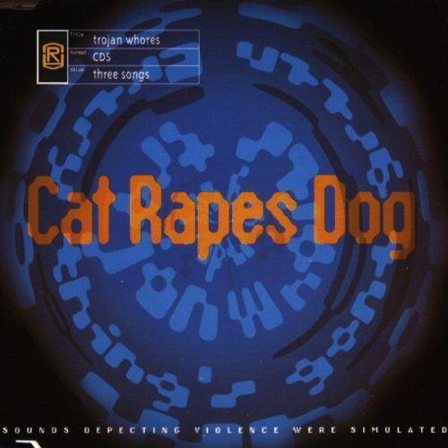 Cat Rapes Dog - Trojan Whores - Preis vom 05.03.2021 05:56:49 h