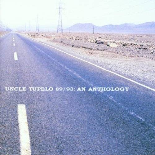 Uncle Tupelo - Uncle Tupelo 89/93: An Anthology - Preis vom 27.11.2020 05:57:48 h