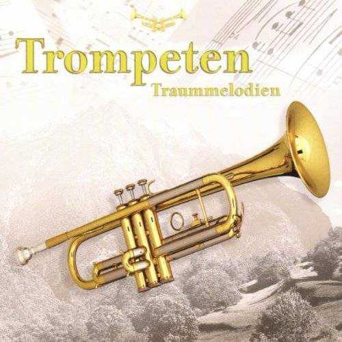 Various - Trompeten Traummelodien - Preis vom 07.05.2021 04:52:30 h