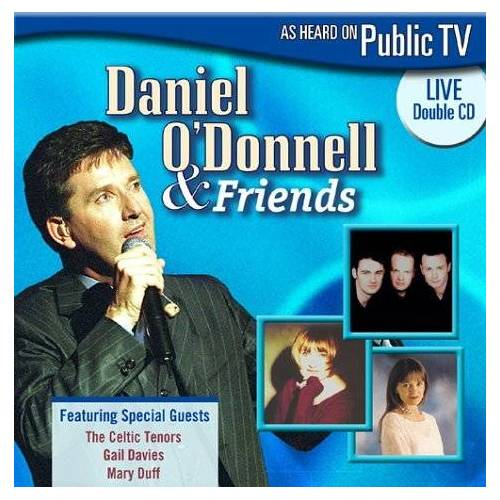 Daniel O'Donnell - Daniel O'Donnell & Friends - Preis vom 05.09.2020 04:49:05 h