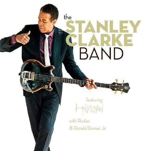 Stanley The Stanley Clarke Band - Preis vom 15.04.2021 04:51:42 h