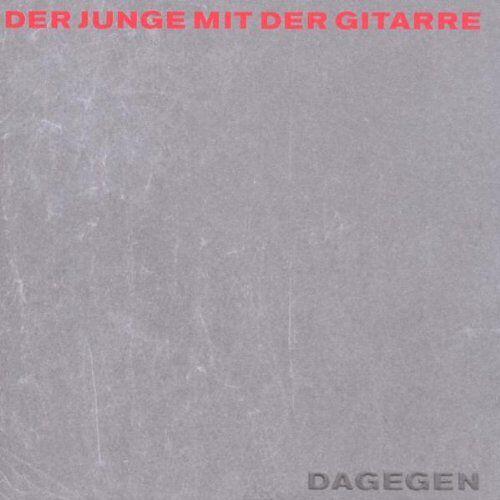 der Junge mit der Gitarre - Dagegen Ltd.... - Preis vom 10.04.2021 04:53:14 h
