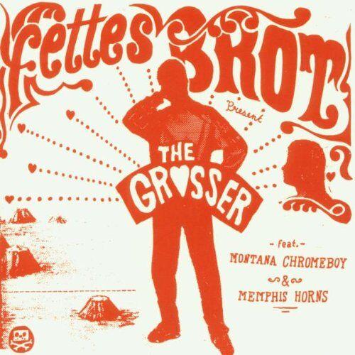 Fettes Brot - The Grosser - Preis vom 12.05.2021 04:50:50 h