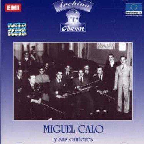 Miguel Calo - Miguel Calo Y Sus Cantores - Preis vom 20.10.2020 04:55:35 h
