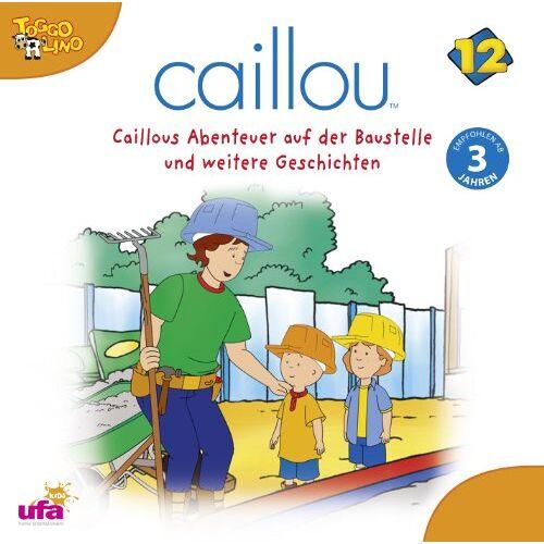 Caillou 12 - Caillou 12: Audio Caillous Abenteuer Auf Der Baust - Preis vom 14.04.2021 04:53:30 h