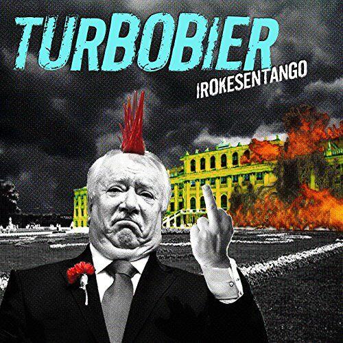 Turbobier - Irokesentango - Preis vom 18.04.2021 04:52:10 h